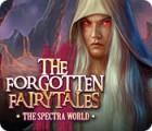 The Forgotten Fairytales: Reise nach Spectra Spiel