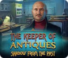 The Keeper of Antiques: Schatten der Vergangenheit Spiel