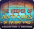 The Keeper of Antiques: Die imaginäre Welt Sammleredition Spiel