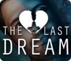 The Last Dream Spiel