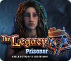 The Legacy: Prisoner Collector's Edition Spiel