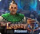 The Legacy: Gefangener Spiel