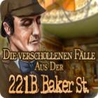 Die verschollen Fälle aus der 221b Baker St. Spiel