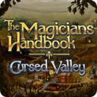 The Magician's Handbook: Cursed Valley Spiel