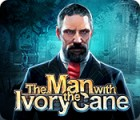 The Man with the Ivory Cane Spiel