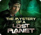 The Mystery of a Lost Planet Spiel