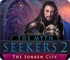 The Myth Seekers 2: Die versunkene Stadt Spiel