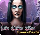 The Other Side: Turm der Seelen Spiel