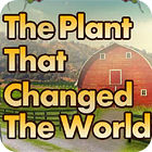The Plant That Changes The World Spiel