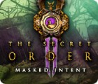 The Secret Order: Maskierte Absichten Spiel