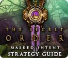 The Secret Order: Masked Intent Strategy Guide Spiel
