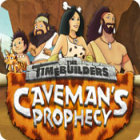 The Timebuilders: Caveman's Prophecy Spiel