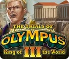 The Trials of Olympus III: King of the World Spiel