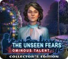 The Unseen Fears: Ominous Talent Collector's Edition Spiel