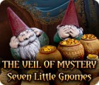 The Veil of Mystery: Seven Little Gnomes Spiel