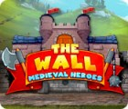 The Wall: Medieval Heroes Spiel