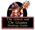The Witch and The Warrior Strategy Guide Spiel