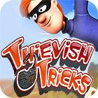 Thievish Tricks Spiel