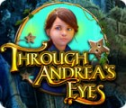 Through Andrea's Eyes Spiel