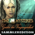 Time Mysteries: Geister der Vergangenheit Sammleredition Spiel