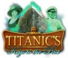 Titanic's Keys to the Past Spiel
