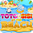 Toto and Sisi At The Beach Spiel