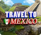 Travel To Mexico Spiel