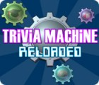 Trivia Machine Reloaded Spiel