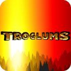 Troglums Spiel