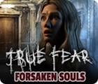 True Fear: Verlorene Seelen Spiel