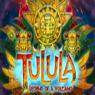 Tulula: Legend of a Volcano Spiel