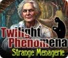 Twilight Phenomena: Die seltsame Menagerie Spiel