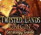 Twisted Lands: Origin Strategy Guide Spiel