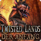 Twisted Lands: Der Anfang Spiel