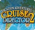 Vacation Adventures: Cruise Director 2 Spiel