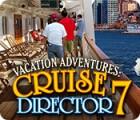 Vacation Adventures: Cruise Director 7 Spiel