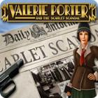 Valerie Porter and the Scarlet Scandal Spiel