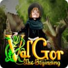 Val'Gor: The Beginning Spiel