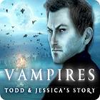 Vampire: Todd und Jessica Spiel