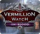 Vermillion Watch: Blutbad Spiel