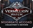 Vermillion Watch: Das Moorgate Abkommen Sammleredition Spiel