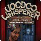 Voodoo Whisperer: Fluch einer Legende Sammleredition Spiel