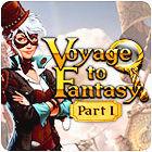 Voyage To Fantasy: Part 1 Spiel
