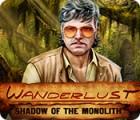 Wanderlust: Shadow of the Monolith Spiel