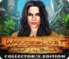 Wanderlust: Die verborgene Welt Sammleredition Spiel