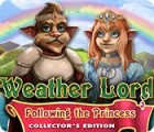 Weather Lord: Following the Princess Collector's Edition Spiel