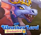 Weather Lord: Graduation Spiel