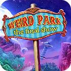 Weird Park: Die letzte Vorstellung Spiel