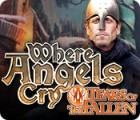 Where Angels Cry: Tears of the Fallen Spiel