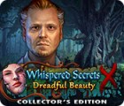 Whispered Secrets: Dreadful Beauty Collector's Edition Spiel